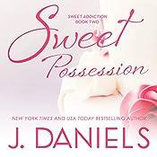 Sweet Possession | J. Daniels