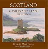 Scotland: Castles and Clans, Brian C. Mack, 1439228264