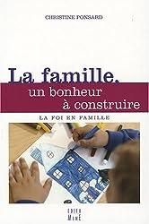 La famille, un bonheur à construire