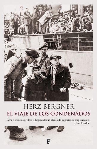 Descargar Libro El Viaje De Los Condenados Herz Bergner