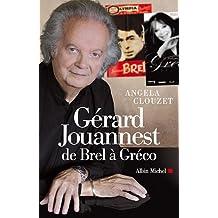 Gérard Jouannest: de Brel à Greco