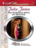 His Wedding Ring of Revenge (For Love or Money)