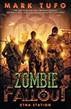 img - for Zombie Fallout 11: Etna Station (Volume 11) book / textbook / text book