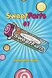 Sweet Farts #1 (Sweet Farts Series)