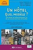 Un hôtel, quel modèle les bases du développement et de la planification hotelière