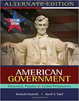 Book American Government: Historical, Popular, Global Perspectives, Election Update, Alternate Edition
