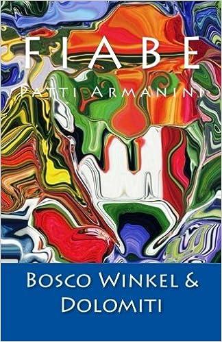 Fiabe del Bosco Winkel e delle Dolomiti