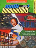 Math Innovations Course 1 : A Balancing Act: Focusing on Equality, Algebraic Expressions, and Equations: Teacher Text + 6 Year Online License, Gavin, Katherine and Al - Sheffield, Linda, 0757562132