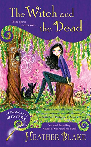 The Witch and the Dead (Wishcraft Mystery) (House Of The Dead Series 1 Part 1)
