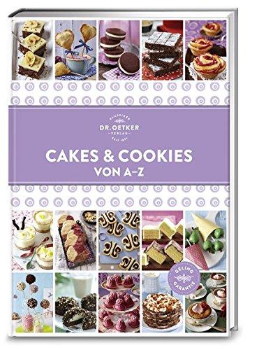 Cakes & Cookies von A-Z (A-Z Reihe)
