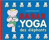 Babar, le yoga des éléphants