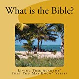 What Is the Bible?, Living Academy, 1493596918