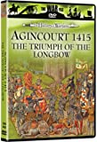 The History of Warfare: Agincourt 1415 - The Triumph of the Longbow