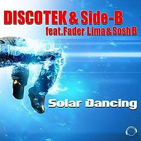 Discotek & Side-B feat. Fader Lima & Sosh B-Solar Dancing