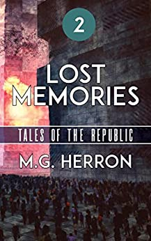 Episode 2: Lost Memories (Tales of the Republic) by [Herron, M.G.]