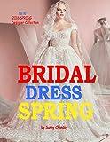 Bridal Dress Spring