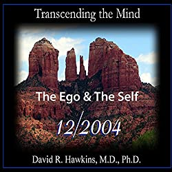 Transcending the Mind Series: The Ego & The Self