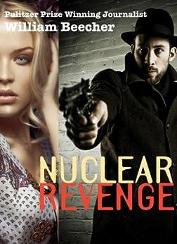 Nuclear Revenge by [Beecher, William]