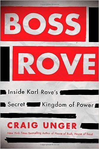 Boss Rove: Inside Karl Rove's Secret Kingdom of Power: Amazon it