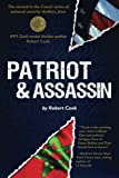 Patriot and Assassin, Robert Cook, 0984315535