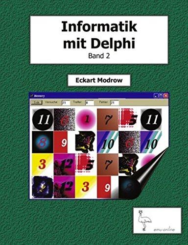 Informatik mit Delphi - Band 2