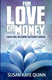 img - for For Love or Money by Susan Kaye Quinn (2015-07-02) book / textbook / text book