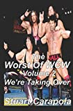 The Worst Of WCW Volume 2: Were Taking Over