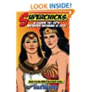 Superchicks: A Guide to TV's Wonder Woman and Isis (BRBTV Fact Book Series, Book 4)