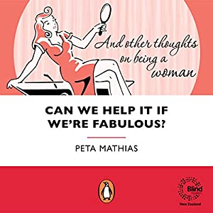 Can We Help It If We're Fabulous Audiobook