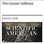 The Cancer Defense | Karen Weintraub