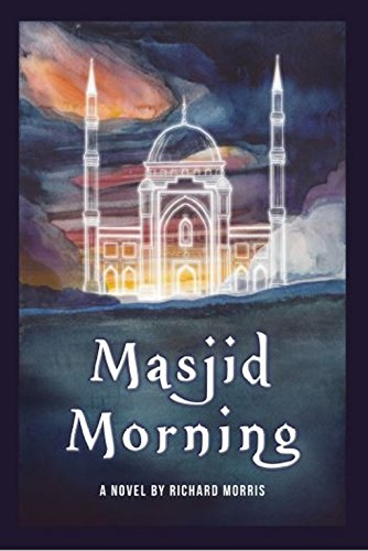 Masjid Morning: A Novel
