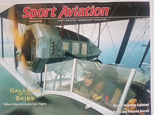 EAA Sport Aviation, May 2000 - Galleon of the Skies: Vickers Vimy Recreates Epic Flights/ Aircraft Insurance Explained/ Flying Low-Powered Aircraft