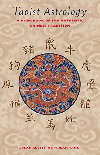 Taoist Astrology: A Handbook of the Authentic Chinese Tradition
