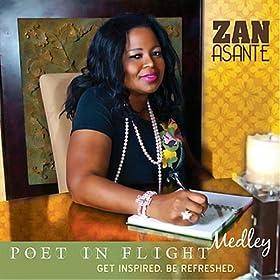 Amazon.com: Poet in Flight: Zan Asante: MP3 Downloads