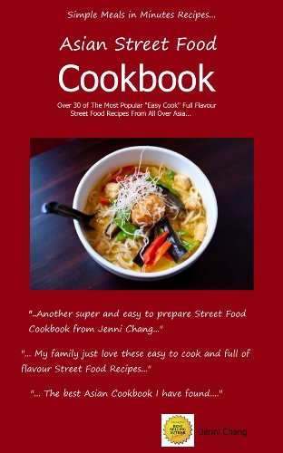 Asian street food recipes delicious quick and easy asian street asian street food recipes delicious quick and easy asian street food recipes book 2 forumfinder Choice Image