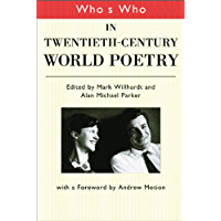 Who's Who in Twentieth Century World Poetry (English Edition)