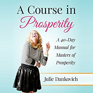 A Course in Prosperity Audiobook