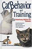 Cat Behavior and Training: Veterinary Advice for Owners
