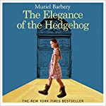 The Elegance of the Hedgehog | Muriel Barbery