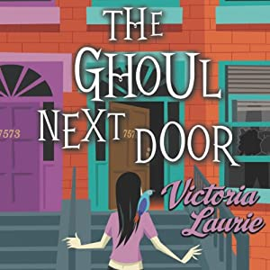The Ghoul Next Door Audiobook