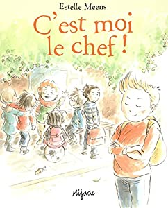 """Afficher """"C'est moi le chef !"""""""