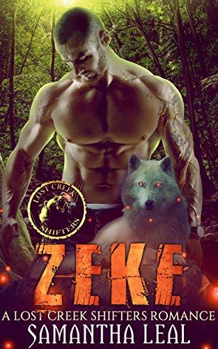 ZEKE (LOST CREEK SHIFTERS Book 6)