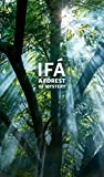 Ifá: A Forest of Mystery