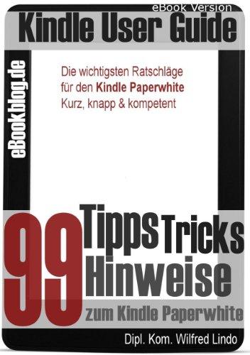 Amazon Kindle Paperwhite 99 Tipps Tricks Hinweise Und