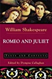 Romeo and Juliet: Texts and Contexts: 1st (First) Edition