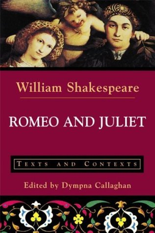 Romeo and Juliet: Texts and Contexts (The Bedford Shakespeare Series) by William Shakespeare (2003-04-28)