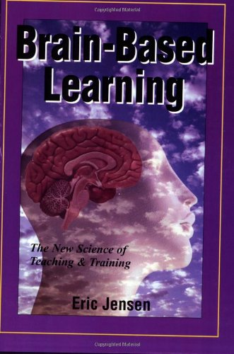 Download Brain-Based Learning: The New Science of Teaching and Training, Revised Edition PDF