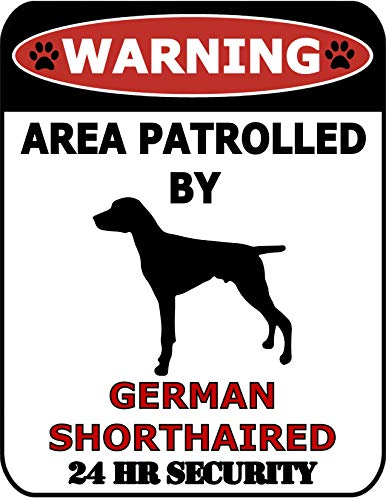(Top Shelf Novelties Warning Area Patrolled by German Shorthaired 24 Hour Security (Silhouette) Laminated Dog Sign SP287 (Includes Bonus I Love My Dog Decal))
