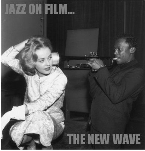 (Jazz on Film: The New Wave)