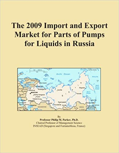 Book The 2009 Import and Export Market for Parts of Pumps for Liquids in Russia